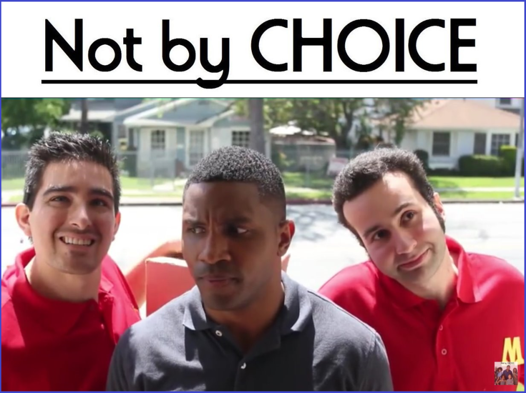 NOT BY CHOICE